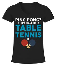 # Funny T-Shirt For Table Tennis Lover. .  Funny table tennist t shirt, best gift for mom, girlfriend, aunt, sister, teammate, coach that loves play ping pong, table tennis player, ping pong, table tennis lovers.. Suitable to wear at home, work, party, school, family reunion, date night, hangout, sport event, watchingtable tennis this holiday season. Cool birthday, Christmas ,holiday and other gift giving occasions.