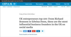 UK entrepreneurs top 100: The most influential business founders in the UK on social media