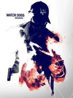 Watch Dogs Poster - The hacker by infectiousdesigner on DeviantArt