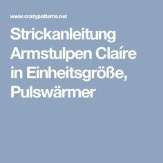 Strickanleitung Armstulpen Claíre in Einheitsgröße, Pulswärmer