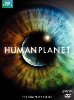 Planeta humano - Human Planet (2011) | El ser humano también puede ser extraordinario... Después de tantos animales, la gran serie documental de la BBC para...