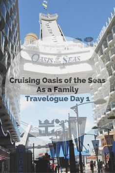 Family Cruise Daily Diary on the Awesome Oasis of the Seas!  So much to see and do for families on the largest ship in the world...