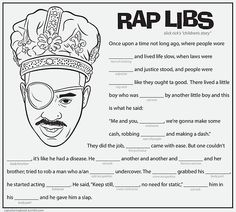 Click here to download the Slick Rick rap libs activity page. Print it out. Color it. Read it to a friend. Ask him/her to fill in the necessary words along the way. Read it back to him/her. Smile. Listen to this afterwards.  Rap Coloring Book on Twitter