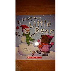 Amazon.com: Snowman for little bear: Books