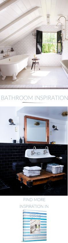 Are you looking for bathroom inspiration. Checkout these two bathrooms from a serene all white with freestanding cast iron white tub, with dark shutters through to a industrial Harlem bathroom with a large gold mirror and black tiles. See the full rooms in my new book Dream Decor available now, click the picture to buy!