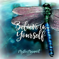Dragonfly totem: Believe in yourself and your renewal of self