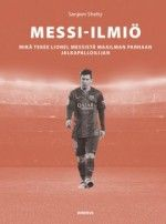 Kirja: Messi-ilmiö (Sanjeev Shetty) Messi