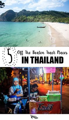 5 Places to get Off the Beaten Track in Thailand