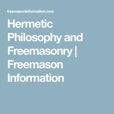 Hermetic Philosophy and Freemasonry | Freemason Information