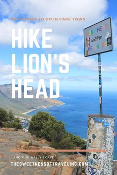 Hike Lion's head in Cape Town and find Wally's cave. Your Cape Town travel guide and top things to do in Cape Town. Travel blog and travel tips.