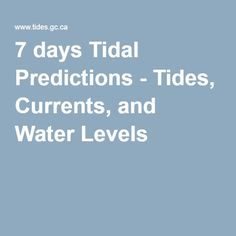 7 days Tidal Predictions - Tides, Currents, and Water Levels