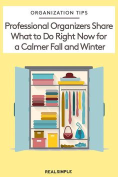 What to Do This Minute for a Calmer Fall and Winter, According to Professional Organizers Storage Solutions, Storage Ideas, Organizing Your Home, Organizing Ideas, Professional Organizers, Wisdom Quotes, Quotes Quotes, Summer Wraps, Paper Clutter