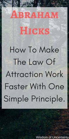 Learn how to make the law of attraction work faster by applying this one simple principle to your life!