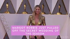 Margot Robbie pulled off the ultimate secret wedding.