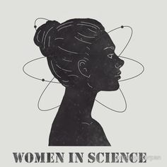 Women in Science Gifts & Merchandise - Science Shirts - Ideas of Science Shirts - High quality Women in Science inspired T-Shirts Posters Mugs and more by independent artists a The Bright Sessions, Illustration Inspiration, Science Shirts, Marie Curie, Science Art, Science Posters, Science Cartoons, Science Quotes, Chemistry