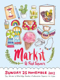 Markit@FedSquare   is a biannual curated design market focusing on illustrative and decorative based design products including fashion, jewellery, homewares and stationery.   Markit invites you to meet the designers, talk with them about their products and buy something beautiful.