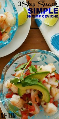 You had me at Simple! Simple Shrimp Ceviche Ingredients: Cooked shrimp, pico de gallo (chopped tomato, onion, jalapeno) this can also be store bought, lime, cilantro & avocado  Cut cooked shrimp Add pico de gallo  Toss with squeezed lime & topped with avocado & cilantro