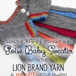 Make the Eloise Baby Sweater with a Lion Brand Yarn Giveaway!