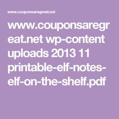 www.couponsaregreat.net wp-content uploads 2013 11 printable-elf-notes-elf-on-the-shelf.pdf