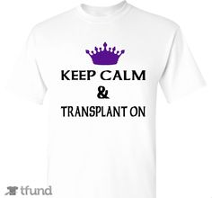 Check out Transplant kidney keep calm  fundraiser t-shirt. Buy one & share it to help support the campaign!