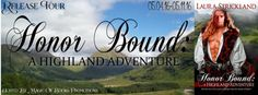 HONOR BOUND: A Highland Adventure by Laura Strickland