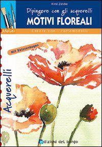 Prezzi e Sconti: #Motivi floreali. dipingere con gli acquerelli  ad Euro 5.86 in #Libro #Libro