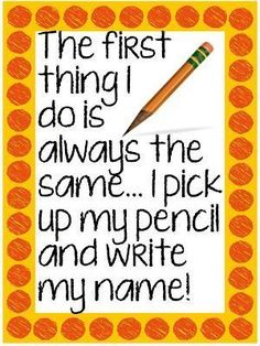 A poem to help kids remember to write their name on their paper.