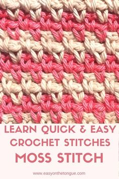 Learn quick and easy crochet stitches - how to moss stitch for your next crocheted throw. Crochet Moss stitch provides an interesting and elegant look. Very easy crochet stitch to master. Moss Stich Crochet, Easy Crochet Stitches, Crochet Simple, Crochet Stitches For Beginners, Quick Crochet, Moss Stitch, Crochet Blanket Patterns, Baby Blanket Crochet, Free Crochet
