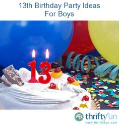 This Guide Contains 13th Birthday Party Ideas For Boys A Fun Can Be Planned