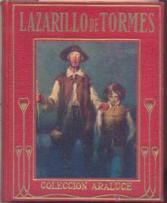 LAZARILLO DE TORMES.- COLECCION ARALUCE - Segunda Edicion. 1914.