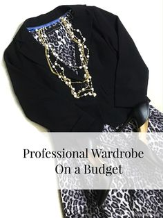 Kindly Unspoken | How to Build a Professional Wardrobe on a Budget | http://www.kindlyunspoken.com