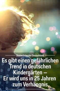 There is a dangerous trend in German kindergartens - it will doom us in 25 years - Psychologists and learning researchers raise the alarm. Article: Business Insider Germany Photo: am - Kindergarten Portfolio, Organized Mom, Attachment Parenting, Early Childhood Education, Kids Education, Baby Feeding, Pre School, Family Life, Kids And Parenting