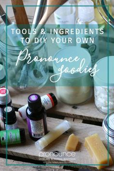 Tools & Ingredients To DIY Your Own Pronounce Skincare Goodies! • Pronounce Skincare & Herbal Boutique