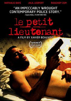 The Young Lieutenant (2005) Rookie detective Antoine Derouère (Jalil Lespert) accepts a position with Paris's elite homicide division, where his first days as a new lieutenant are routine. But when the body of a drifter is found on the banks of the Seine, the entire squad is thrown into turmoil. Led by a recovering alcoholic unit commander (Nathalie Baye), Antoine and the seasoned investigative team unravel a case of shocking violence that will change their lives forever.