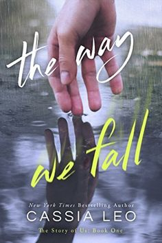 484 best great reads images on pinterest paranormal romance the way we fall the story of us book 1 by cassia leo fandeluxe Image collections