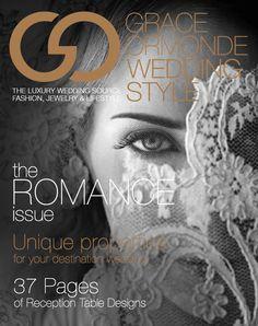Grace Ormonde Wedding Style 2012: Digital Issue Cover Photography: Roberto Valenzuela Photographer  #GOWS #platinumlist #weddingstyle #graceormonde #luxuryweddings