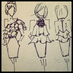 Sketches.....if only I could turn my sketches (these aren't mine, but I sketch clothes all the time) into real clothes life would be GRAND!
