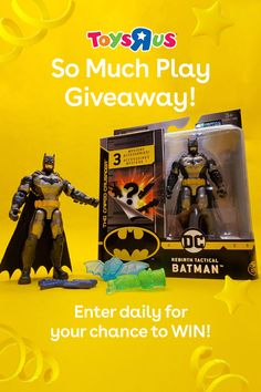 "You could win one Batman Rebirth 4"" Action Figure by Spin Master. Enter daily for your chance to win this week's Toys""R""Us So Much Play Giveaway! The giveaway is live now, good luck!"