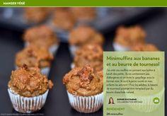 Minimuffins aux bananes et au beurre de tournesol - La Presse+ Mini Muffins, Biscuits, Muffin Bread, Buckwheat, Scones, Breads, Breakfast, Desserts, Food