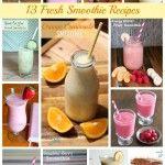 13 Fresh Smoothie Recipes