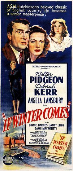 If Winter Comes (1947) 1940s Movies, Old Movies, Vintage Movies, Original Movie Posters, Movie Poster Art, Film Posters, Deborah Kerr, Angela Lansbury, Greek Words For Love