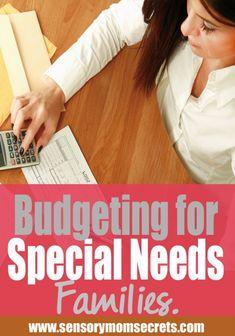 Budgeting for Special Needs Families. SensoryMomSecrets.com