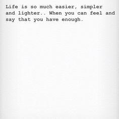 you have enough.