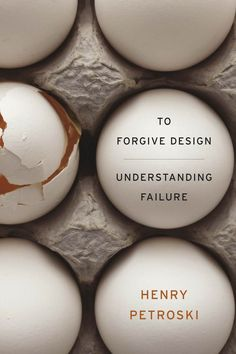 COMING SOON - Availability: http://130.157.138.11/record= To Forgive Design : Understanding Failure / Henry Petroski