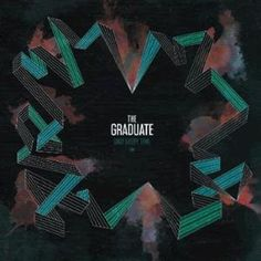The Graduate: Only Every Time - With the best of 80s rock mixed with the best tones and melodies from pop sensations, The Graduate unleashes the amazing with their second album release.