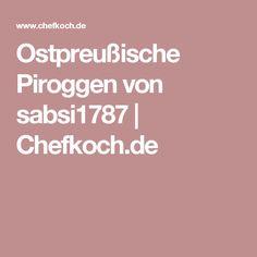 Ostpreußische Piroggen von sabsi1787 | Chefkoch.de