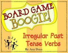 Board Game Boogie: Irregular Past Tense Verbs Irregular Past Tense Verbs, School Days, School Stuff, Unit Plan, Writing Resources, Common Core Standards, Word Work, Phonics, Grammar
