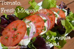 The Perfect Summertime Lunch: Tomato, Fresh Mozzarella  Arugula Salad