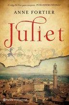 Juliet - Anne Fortier Terminado 17/7/2016 Interesante libro, con una trama muy bien escogida.