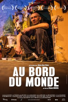 On the Edge of the World (Au Bord du Monde) by Claus Drexel. Stunning images of Paris after dark and the invisible army who sleep under bridges and in the shadow of some of the world most magnificent land marks. Showing at the Glasgow Film Festival 2014.